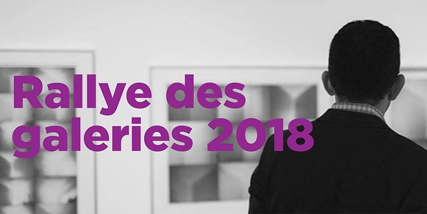 Le Rallye des galeries 2018. Des parcours expérientiels dans le Montréal de l'art visuel contemporain.